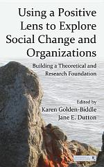 Using a Positive Lens to Explore Social Change and Organizations