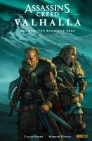 Assassin s Creed  Valhalla   Das Lied von Ruhm und Ehre   Comic zum Videogame PDF