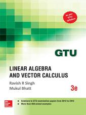Linear Algebra and Vector Calculus (GTU 2016)