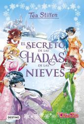 El secreto de las hadas de las nieves: Tea Stilton Especial 2