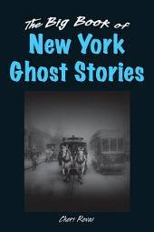 The Big Book of New York Ghost Stories