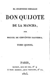 El ingenioso hidalgo Don Quijote de la Mancha: Volumen 3