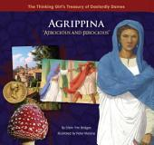 "Agrippina ""Atrocious and Ferocious"""