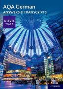 AQA A Level German: Key Stage Five: AQA A Level Year 2 German Answers & Transcripts