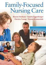 Family-Focused Nursing Care