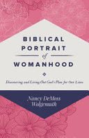Biblical Portrait of Womanhood Book