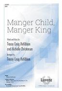 Manger Child  Manger King Book