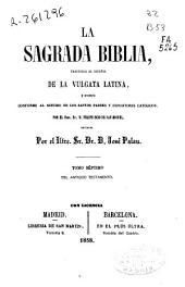 La Sagrada Biblia: Antiguo Testamento, Volumen 7