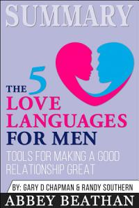 Summary  The 5 Love Languages for Men  Tools for Making a     Book
