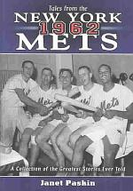 Tales from the 1962 New York Mets