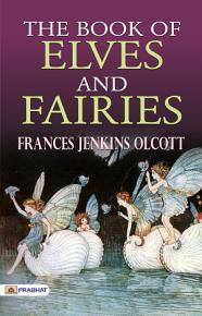 The Book of Elves and Fairies PDF