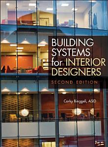Building Systems for Interior Designers Book