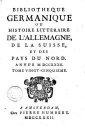 Bibliothèque germanique ou Histoire littéraire de l'Allemagne et des pays du Nord: Volumes25à26
