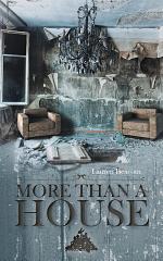 More Than A House