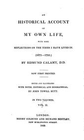 An Historical Account of My Own Life, with Some Reflections on the Times I Have Lived in: (1671 - 1731) : in Two Volumes, Volume 2