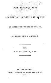 Andria Adelphique ex editione Westerhoviana: accedunt notæ anglicæ cura