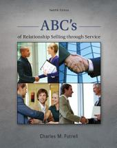 ABCs of Relationship Selling: 12th Edition