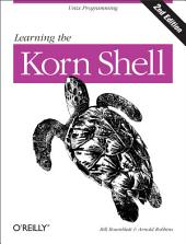 Learning the Korn Shell: Unix Programming, Edition 2