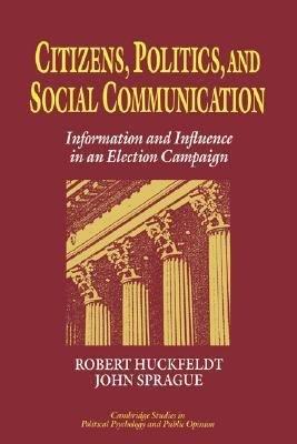 Download Citizens  Politics and Social Communication Book