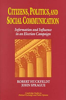 Citizens  Politics and Social Communication