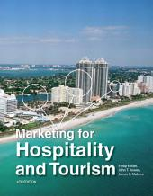 Marketing for Hospitality and Tourism: Edition 6