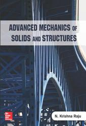 Advanced Mechanics of Solids and Structures PDF