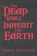 The Dead Shall Inherit the Earth PDF