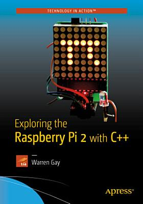 Exploring the Raspberry Pi 2 with C   PDF