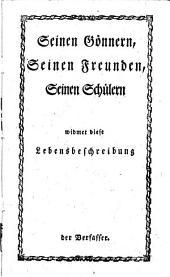 D. Joh. Solomo Semlers Lebensbeschreibung von ihm selbst abgefaßt: Erster Theil, Band 1