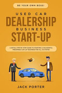 Be Your Own Boss! Used Car Dealership Business Startup