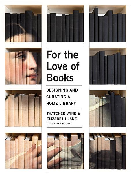 Download For the Love of Books Book