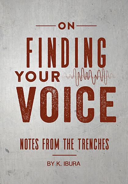 On Finding Your Voice