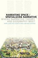 Narrating Space/spatializing Narrative