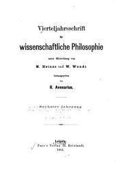 Vierteljahrsschrift für wissenschaftliche Philosophie: Bände 6-7
