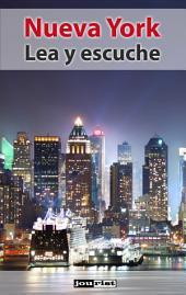 Nueva York: Lea y escuche