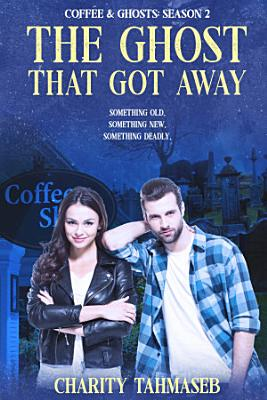 The Ghost That Got Away PDF