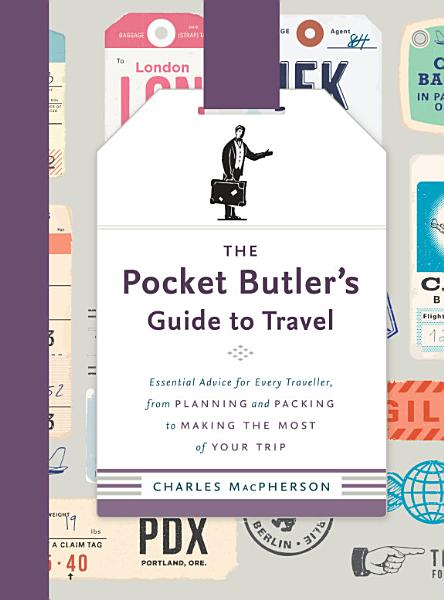 Download The Pocket Butler s Guide to Travel Book