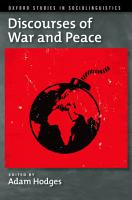 Discourses of War and Peace PDF