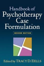 Handbook of Psychotherapy Case Formulation, Second Edition: Edition 2