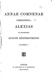 Annae Comnenae Porphyrogenitae Alexias: Volume 1