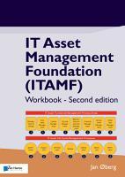 IT Asset Management Foundation  ITAMF      Workbook   Second edition PDF
