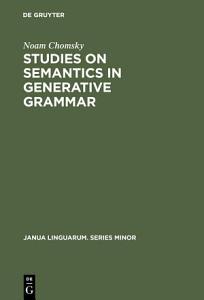 Studies on Semantics in Generative Grammar PDF