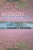 Mission Theology  1948 1975 Years of Worldwide Creative Tension PDF