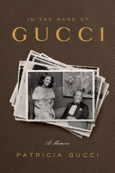 Download In the Name of Gucci Book