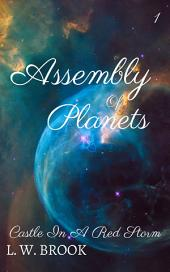 Assembly Of Planets: Castle In A Red Storm