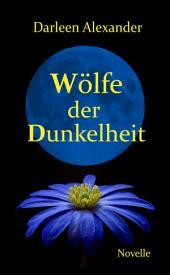 Wölfe der Dunkelheit