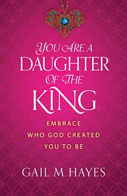 You Are a Daughter of the King PDF