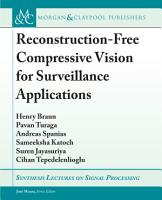 Reconstruction Free Compressive Vision for Surveillance Applications PDF