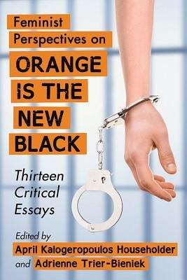Feminist Perspectives on Orange Is the New Black