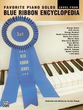 Blue Ribbon Encyclopedia, Level 4: Favorite Piano Solos